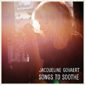 Jacqueline Govaert - Songs To Soothe